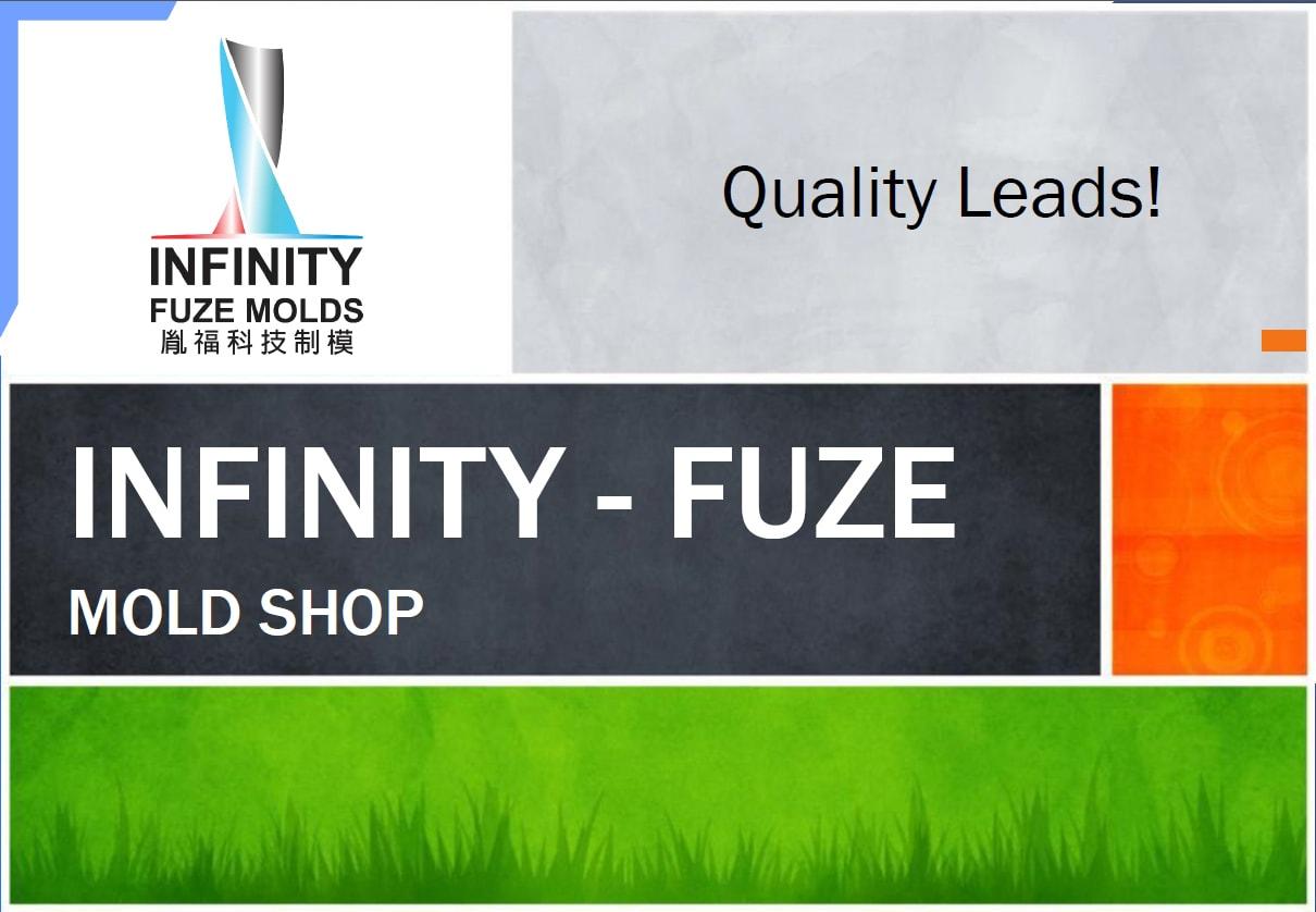 Infinity FUZE Mold Shop